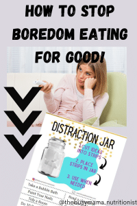 How to Stop Boredom Eating